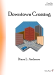 Downtown Crossing - By Diane L. Anderson: Piano Solo Intermediate Sheet Music